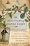 Front cover for the book The Discovery of Jeanne Baret: A Story of Science, the High Seas, and the First Woman to Circumnavigate the Globe by Glynis Ridley