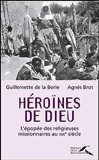 Héroïnes de Dieu par Agnès Brot