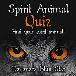 Spirit Animal Quiz: Find Your Spirit Animal! (Dayanara Blue Star Books)