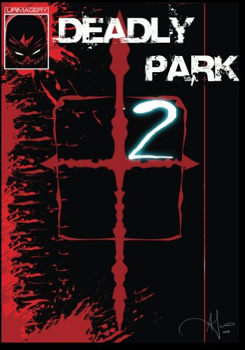 Deadly Park (Grounded Book 1)