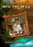 Into the Wild: Ferocious Cats in Different Continents by John Ross
