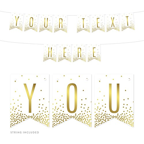Andaz Press Fully Personalized Metallic Gold Confetti Polka Dots on White Party Banner Decorations, Your Text Here, Approx 5-Feet, 1-Set, Wedding Hanging Pennant Decor, -