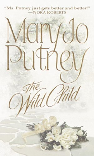 The Wild Child (The Bride Trilogy) by Putney, Mary Jo