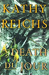 Death Du Jour: A Novel (Temperance Brennan Book 2)