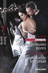 De dangereuses noces - Une inavouable tentation : T2 - Mystères à Sutton Hall (Black Rose t. 285)