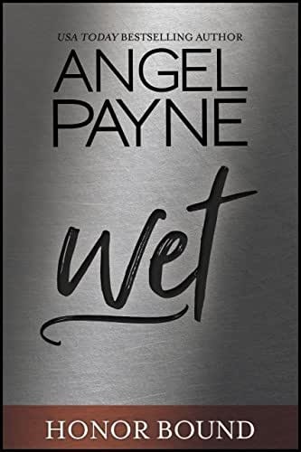 Wet (Honor Bound Book 5)