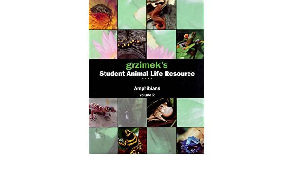 Grzimeks Student Animal Life Resource: Amphibians (3 Volume Set)