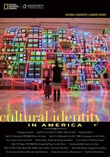 National Geographic Learning Reader: Cultural Identity in America - Cultural Identity In America