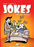 Funny Stories and Jokes from the Internet, Amerdon Productions, 1450030033