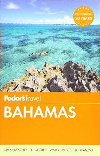 Fodor's Bahamas (Full-color Travel Guide) (Best Caribbean Diving Destinations)