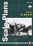Scale Plans 46: Junkers Ju 88 A-D 2018