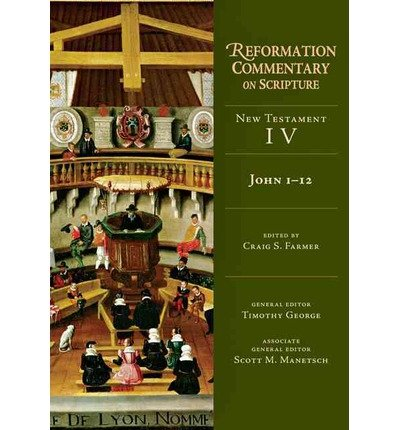 Read Online Reformation Commentary on Scripture John 1-12 New Testament IV (Hardback) - Common pdf epub