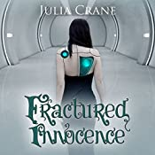 Fractured Innocence: IFICS, Book 2 | Julia Crane