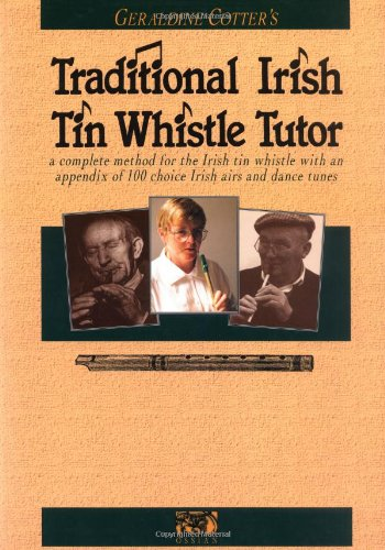 Irish Tin Whistle Tutor (Traditional Irish Tin Whistle Tutor: Book Only (Penny & Tin Whistle))