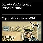 How to Fix America's Infrastructure | Aaron Klein