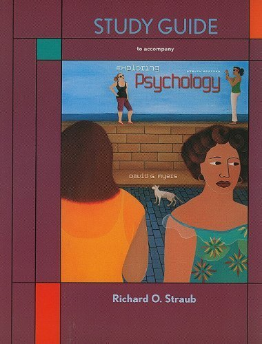 By David G. Myers - Exploring Psychology Study Guide (8th Edition) (2/13/10) pdf