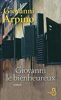 Giovanni le bienheureux, Arpino, Giovanni
