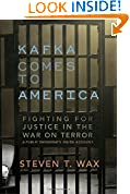 #10: Kafka Comes to America: Fighting for Justice in the War on Terror - A Public Defender's Inside Account