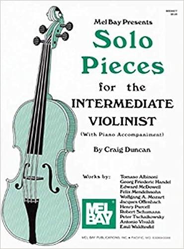 Mobi ebooks téléchargements Mel Bay Solo Pieces for the Intermediate Violinist (Littérature Française) PDF RTF