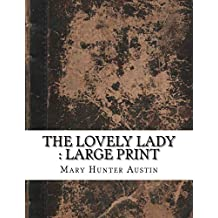 The Lovely Lady : Large Print