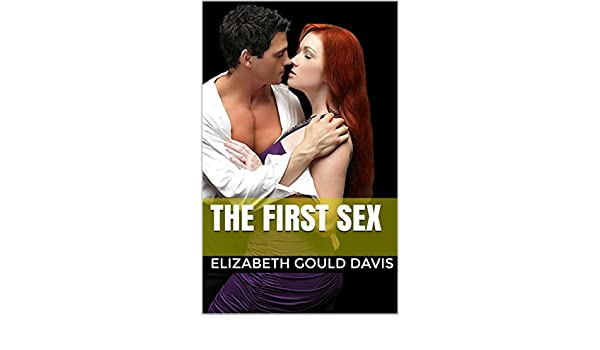 The first sex by elizabeth gould
