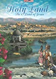 The Holy Land: The Land of Jesus