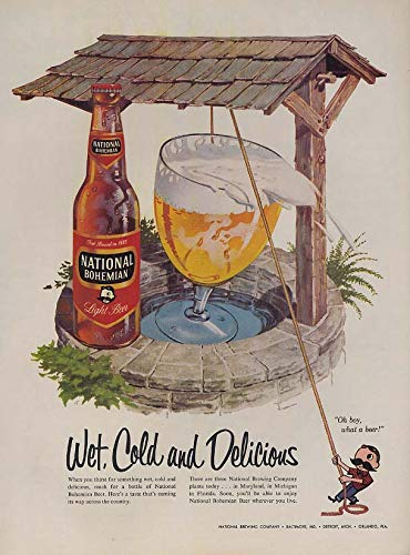 Wet Cold & Delicious - National Bohemian Beer ad 1957 wishing well L