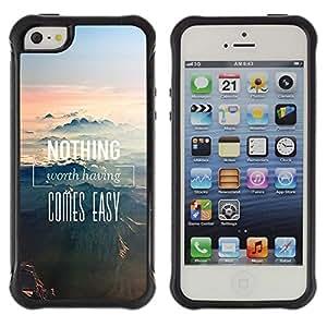 Suave TPU Caso Carcasa de Caucho Funda para Apple Iphone 5 / 5S / Nothing Comes Easy Mountains Nature / STRONG