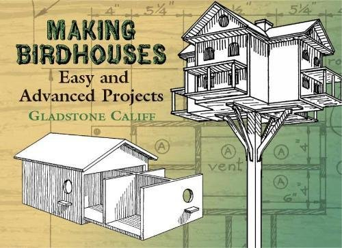 Making Birdhouses: Easy and Advanced Projects (Dover Woodworking) ()