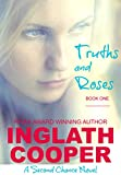 Front cover for the book Truths and Roses by Inglath Cooper