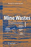 img - for Mine Wastes: Characterization, Treatment and Environmental Impacts book / textbook / text book