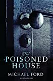 the poisoned house - The Poisoned House