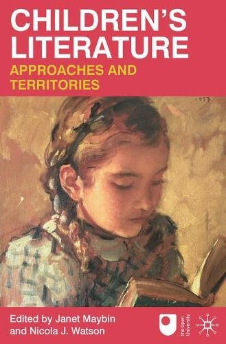Children's Literature: Approaches and Territories