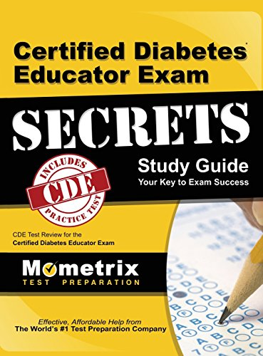 Certified Diabetes Educator Exam Secrets Study Guide: Cde Test Review for the Certified Diabetes Educator Exam
