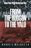From the Hudson to the Yalu: West Point '49 in