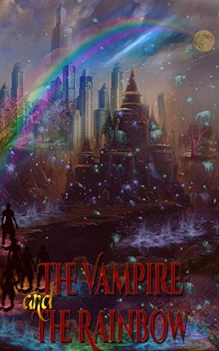 The Vampire and the Rainbow (Mundus Novus Chronicons Book 0) Pdf