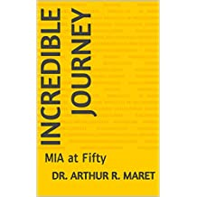 Incredible Journey: MIA at Fifty