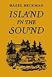 Island in the Sound, Hazel Heckman, 0295954825