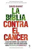 img - for La Biblia Contra el Cancer book / textbook / text book