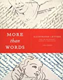 More Than Words: Illustrated Letters From The Smithsonian's Archive of American Art