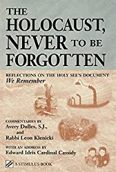 The Holocaust, Never to Be Forgotten: Reflections on the Holy See's Document
