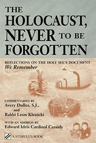 "The Holocaust, Never To Be Forgotten: Reflections On The Holy See's Document ""We Remember"" (Stimulus Book)"