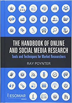 The Handbook of Online and Social Media Research: Tools and ...