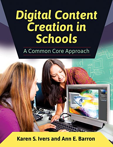 Download Digital Content Creation in Schools: A Common Core Approach Pdf