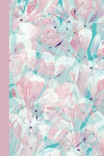 Journal: Watercolor Floral Abstract (Pink and Blue) 6x9 - LINED JOURNAL - Journal with lined pages - (Diary, Notebook) (Watercolor Flowers Lined Journal Series)