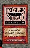 Exégesis del Nuevo Testamento, Gordon D. Fee, 0829703675