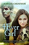 4Ever Girl (Stratford High Book 2)