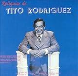 Reliquias De Tito Rodriguez