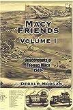 Macy Friends Volume I, J. Morgan, 1420871838