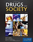 Drugs and Society, Glen R. Hanson and Peter J. Venturelli, 1449689868
